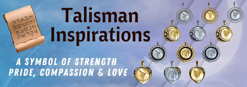 Talisman Inspirations
